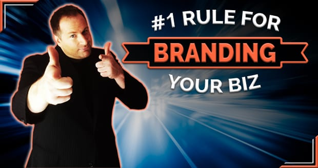 The #1 Rule for Branding Your Biz